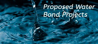 proposed water bond projects, water rates