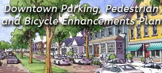 Downtown Parking, Pedestrian and Bicycle Enhancement Plan